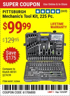 Harbor Freight Coupon PITTSBURGH 225PC MECHANICS TOOL KIT Lot No. 64367, 62664 Expired: 11/25/20 - $99.99