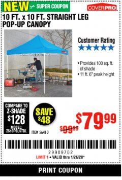 Harbor Freight Coupon 10 FT. X 10 FT. HEAVY DUTY STRAIGHT LEG POP-UP CANOPY Lot No. 56410 Valid Thru: 1/26/20 - $79.99