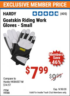 Harbor Freight ITC Coupon GOATSKIN RIDING WORK GLOVES Lot No. 99581/99583/99582/99580 Valid Thru: 9/30/20 - $7.99