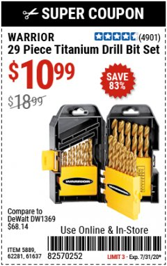 Harbor Freight Coupon $5 WARRIOR 29 PIECE TITANIUM DRILL BIT SET WHEN YOU SPEND $49.99 Lot No. 62281, 5889, 61637 Expired: 7/31/20 - $10.99