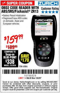 Harbor Freight Coupon OBD2 CODE READER WITH ABS/SRS/FIXASSIST ZR13 Lot No. 63806 Expired: 1/6/20 - $159.99