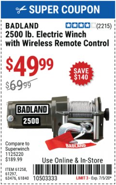 Harbor Freight Coupon BADLAND 2500 LB. ELECTRIC WINCH WITH WIRELESS REMOTE CONTROL Lot No. 61258/61297/64376/61840 Expired: 7/5/20 - $49.99