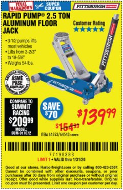 Harbor Freight Coupon PITTSBURGH RAPID PUMP 2.5 TON ALUMINUM FLOOR JACK Lot No. 64553/64543 Valid Thru: 1/31/20 - $139.99