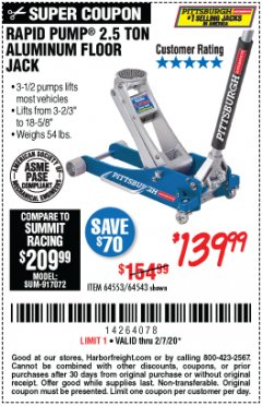 Harbor Freight Coupon PITTSBURGH RAPID PUMP 2.5 TON ALUMINUM FLOOR JACK Lot No. 64553/64543 Valid Thru: 2/7/20 - $139.99