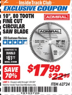 "Harbor Freight ITC Coupon 10"", 80 TOOTH FINE CUT CIRCULAR SAW BLADE Lot No. 62724 Expired: 1/31/20 - $17.99"