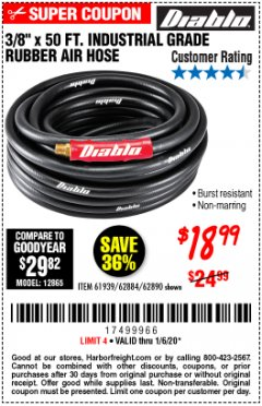 "Harbor Freight Coupon 3/8""X50 FT INDUSTRIAL GRADE RUBBER AIR HOSE  Lot No. 61939/62884/62890 Expired: 1/6/20 - $18.99"