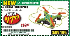 Harbor Freight Coupon AIR DRONE QUADCOPTER Lot No. 56253 Expired: 3/14/20 - $17.99