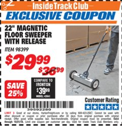 "Harbor Freight ITC Coupon 22"" MAGNETIC FLOOR SWEEPER WITH RELEASE Lot No. 98399 Dates Valid: 12/31/69 - 10/31/18 - $0"