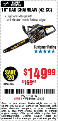 "Harbor Freight Coupon 18"" GAS CHAINSAW (42CC) Lot No. 64097 Valid Thru: 1/26/20 - $149.99"