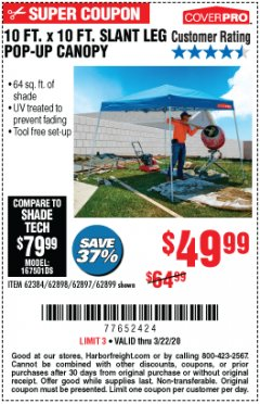 Harbor Freight Coupon 10 FT X 10 FT SLANT LEG POP-UP CANOPY Lot No. 62384/62898/62897/62899 Expired: 3/22/20 - $49.99