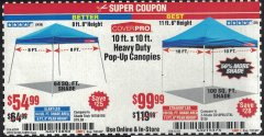 Harbor Freight Coupon 10 FT X 10 FT SLANT LEG POP-UP CANOPY Lot No. 62384/62898/62897/62899 Expired: 7/31/20 - $54.99