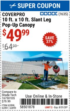 Harbor Freight Coupon 10 FT X 10 FT SLANT LEG POP-UP CANOPY Lot No. 62384/62898/62897/62899 Valid Thru: 8/31/20 - $49.99