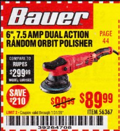 "Harbor Freight Coupon BAUER 6"", 7.5 AMP DUAL ACTION RANDOM ORBIT POLISHER Lot No. 56367 Expired: 1/31/20 - $89.99"