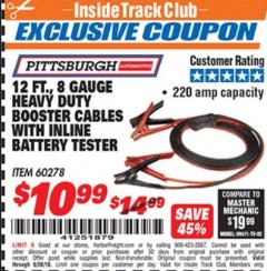 Harbor Freight ITC Coupon 12 FT. 8 GAUGE HEAVY DUTY BOOSTER CABLES WITH INLINE BATTERY TESTER Lot No. 60278/68701 Expired: 6/30/18 - $10.99