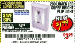 Harbor Freight Coupon 200 LUMEN LED SUPER BRIGHT FLIP LIGHT Lot No. 64189/64723/63922 Expired: 6/30/20 - $1.99