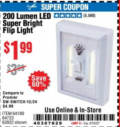 Harbor Freight Coupon 200 LUMEN LED SUPER BRIGHT FLIP LIGHT Lot No. 64189/64723/63922 Expired: 8/16/20 - $1.99