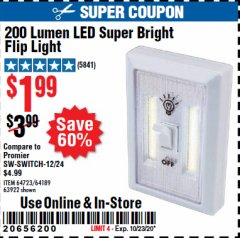 Harbor Freight Coupon 200 LUMEN LED SUPER BRIGHT FLIP LIGHT Lot No. 64189/64723/63922 Expired: 10/23/20 - $1.99