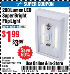 Harbor Freight Coupon 200 LUMEN LED SUPER BRIGHT FLIP LIGHT Lot No. 64189/64723/63922 Expired: 11/5/20 - $1.99