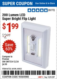 Harbor Freight Coupon 200 LUMEN LED SUPER BRIGHT FLIP LIGHT Lot No. 64189/64723/63922 Expired: 12/31/20 - $1.99