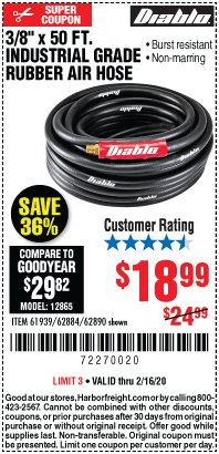 "Harbor Freight Coupon 3/8"" X 50 FT. INDUSTRIAL GRADE RUBBER AIR HOSE Lot No. 61939/62884/62890 Expired: 2/16/20 - $18.99"