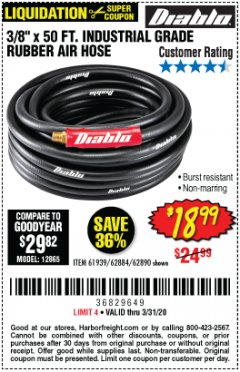 "Harbor Freight Coupon 3/8"" X 50 FT. INDUSTRIAL GRADE RUBBER AIR HOSE Lot No. 61939/62884/62890 Expired: 3/31/20 - $18.99"