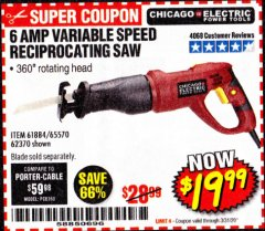 Harbor Freight Coupon 6 AMP VARIABLE SPEED RECIPROCATING SAW Lot No. 65570/61884/62370 Valid Thru: 3/31/20 - $19.99
