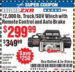 Harbor Freight Coupon 12,000 LB. TRUCK/SUV WINCH WITH REMOTE CONTROL AND AUTO BRAKE Lot No. 64045/64046/63770 Expired: 2/25/21 - $299.99