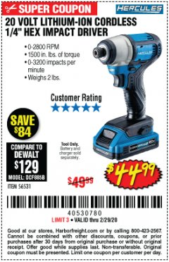 "Harbor Freight Coupon 20 VOLT LITHIUM-ION CORDLESS 1/4"" HEX IMPACT DRIVER Lot No. 56531 Valid Thru: 2/29/20 - $44.99"