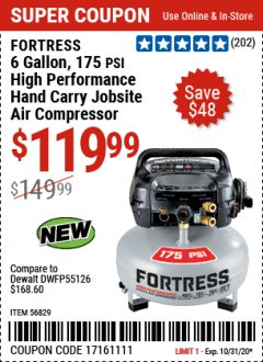 Harbor Freight Coupon FORTRESS 6 GALLON, 175 PSI OIL-FREE AIR COMPRESSOR Lot No. 56628/56829 Valid Thru: 10/31/20 - $119.99
