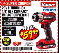 "Harbor Freight Coupon 20 VOLT LITHIUM-ION CORDLESS 1/4"" HEX COMPACT IMPACT DRIVER KIT Lot No. 64755/63528 Valid Thru: 3/31/20 - $59.99"