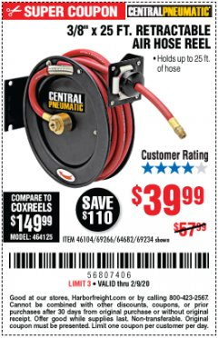 "Harbor Freight Coupon 3/8"" X 25 FT. RETRACTABLE AIR HOSE REEL Lot No. 46104/69266/64682/69234 Expired: 2/9/20 - $39.99"