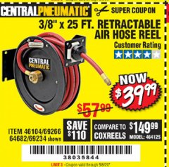 "Harbor Freight Coupon 3/8"" X 25 FT. RETRACTABLE AIR HOSE REEL Lot No. 46104/69266/64682/69234 Valid Thru: 5/6/20 - $39.99"