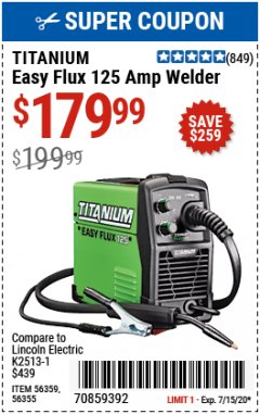 Harbor Freight Coupon EASY FLUX 125 WELDER Lot No. 56359/56355 Expired: 7/15/20 - $179.99