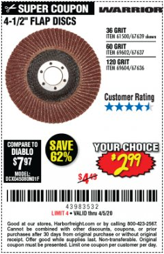 "Harbor Freight Coupon WARRIOR 4-1/2"" FLAP DISCS Lot No. 61500/67639/69602/67637/69604/67636 Expired: 6/30/20 - $2.99"