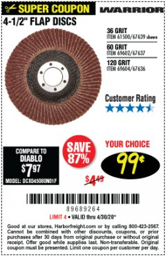 "Harbor Freight Coupon WARRIOR 4-1/2"" FLAP DISCS Lot No. 61500/67639/69602/67637/69604/67636 Expired: 6/30/20 - $0.99"