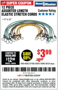 Harbor Freight Coupon HAUL MASTER 12 PIECE ASSORTED LENGTH ELASTIC STRETCH CORDS Lot No. 56890/46682/60534/61938/62839 Expired: 2/23/20 - $3.99