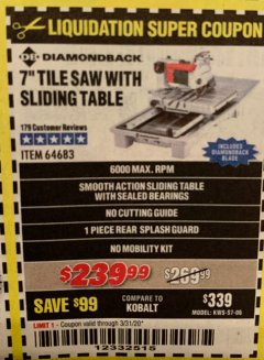 "Harbor Freight Coupon DIAMONDBACK 7"" TILE SAW WITH SLIDING TABLE Lot No. 64683 Expired: 3/31/20 - $239.99"