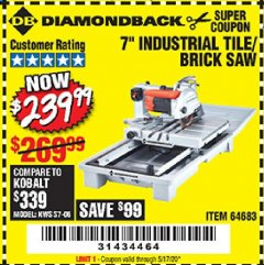 "Harbor Freight Coupon DIAMONDBACK 7"" TILE SAW WITH SLIDING TABLE Lot No. 64683 Expired: 6/30/20 - $239.99"