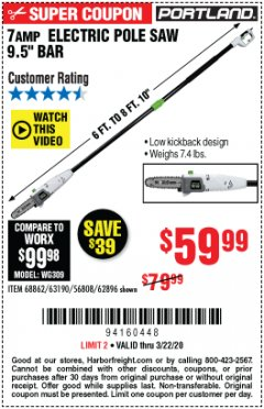 "Harbor Freight Coupon 7AMP ELECTRIC POLE SAW 9.5"" BAR Lot No. 68862/63190/56808/62896 Expired: 3/22/20 - $59.99"