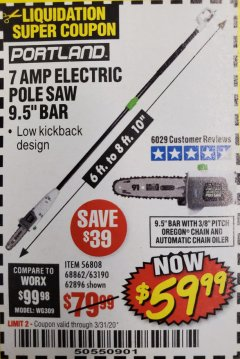 "Harbor Freight Coupon 7AMP ELECTRIC POLE SAW 9.5"" BAR Lot No. 68862/63190/56808/62896 Expired: 3/31/20 - $59.99"