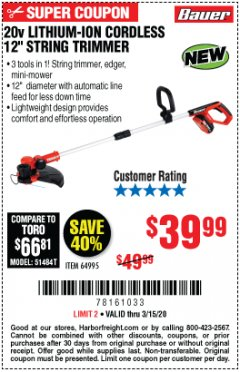 "Harbor Freight Coupon 20V LITHIUM-ION CORDLESS 12"" STRING TRIMMER Lot No. 64995 Expired: 3/15/20 - $39.99"