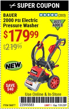 Harbor Freight Coupon 2000 PSI ELECTRIC PRESSURE WASHER Lot No. 56877 Expired: 7/31/20 - $179.99