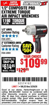 "Harbor Freight Coupon 1/2"" COMPOSITE PRO EXTREME TORQUE IMPACT WRENCHES Lot No. 62891/63800 Expired: 3/29/20 - $109.99"