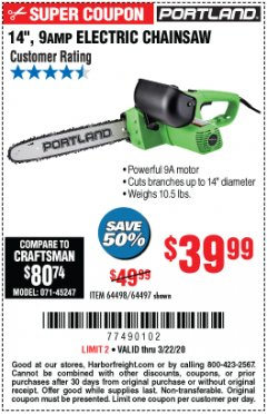 "Harbor Freight Coupon 14"", 9 AMP ELECTRIC CHAINSAW Lot No. 64498/64497 Expired: 3/22/20 - $39.99"
