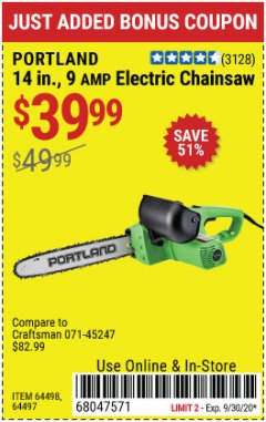 "Harbor Freight Coupon 14"", 9 AMP ELECTRIC CHAINSAW Lot No. 64498/64497 Expired: 9/30/20 - $39.99"
