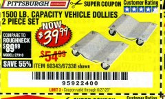 Harbor Freight Coupon 1500 LB. CAPACITY VEHICLE DOLLIES 2 PIECE SET Lot No. 60343/67338 Expired: 6/30/20 - $39.99