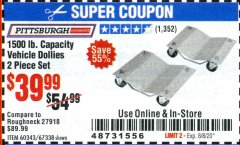 Harbor Freight Coupon 1500 LB. CAPACITY VEHICLE DOLLIES 2 PIECE SET Lot No. 60343/67338 Expired: 8/8/20 - $39.99