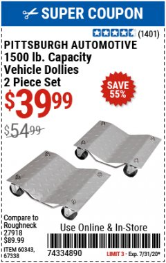 Harbor Freight Coupon 1500 LB. CAPACITY VEHICLE DOLLIES 2 PIECE SET Lot No. 60343/67338 Expired: 7/31/20 - $39.99
