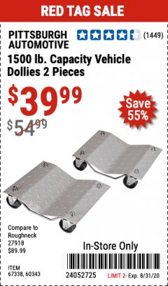Harbor Freight Coupon 1500 LB. CAPACITY VEHICLE DOLLIES 2 PIECE SET Lot No. 60343/67338 Expired: 8/31/20 - $39.99