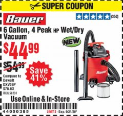 Harbor Freight Coupon 6 GALLON, 4 PEAK HP WET/DRY VACUUM Lot No. 56201 Expired: 9/21/20 - $44.99